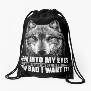 Wolf Quotes Drawstring Bag