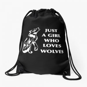 Just A Girl Who Loves Wolves Wolf Girl Howling Wolf Art Print Wolf Lover Drawstring Bag