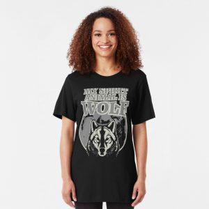 My Spirit Animal is Wolf - Spirit Animal Shirt - Wolf Shirt - Wolf Gifts - Wolf Lovers Shirt - Cute Wolf - Cute Wolf Gifts Slim Fit T-Shirt