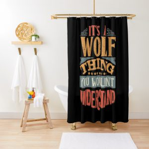 Wolf Family Name - It's A Wolf Thing You Wouldn't Understand Shower Curtain